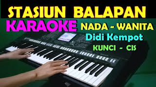 Download STASIUN BALAPAN - Didi Kempot | KARAOKE NADA CEWEK/WANITA | LIRIK, HD