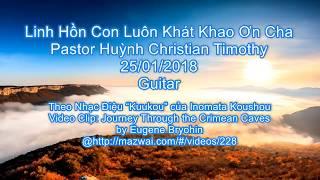 Karaoke Thánh Ca: Linh Hồn Con Luôn Khát Khao Cha (Guitar)