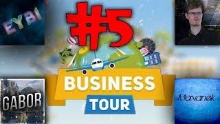 Business Tour #5 Walka do ostatniego banknota! (z: Eybi, Morvanek i Amogno)