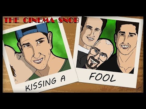 The Cinema Snob: KISSING A FOOL