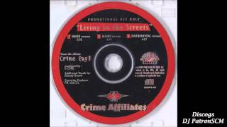 Crime Affiliates - Living In The Streets