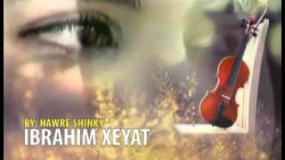 Ibrahîm Xeyat - Music