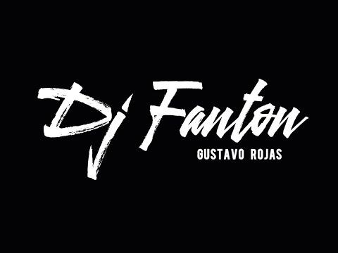 Set DJ Fanton - Gustavo Rojas, Marzo 2020