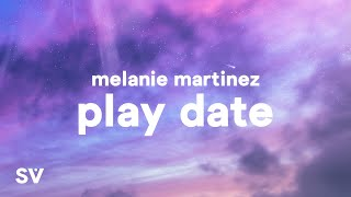 Melanie Martinez - Play Date (Lyrics) - i guess i'm just a play date to you