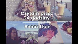 Czytam przez 24 godziny | Readathon - maraton czytelniczy