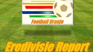 Eredivisie Report ● Week 25 ● Highlights Sparta v Feyenoord & Groningen v Ajax