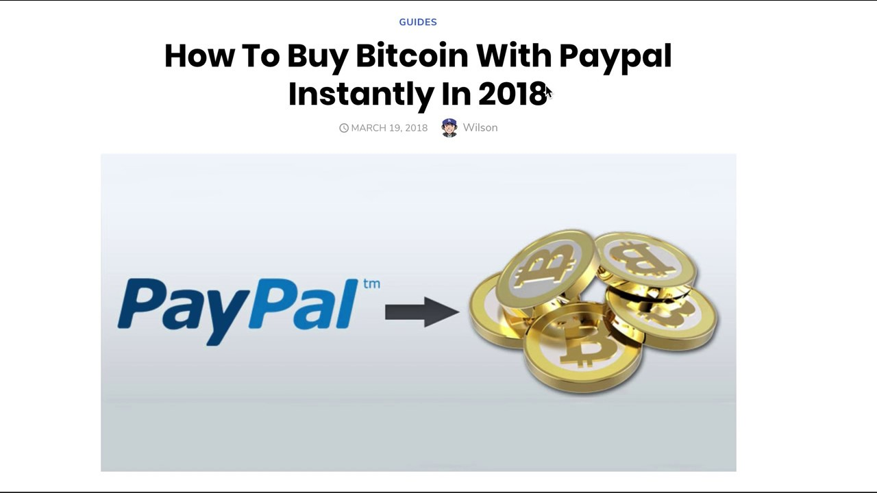 How To Buy Bitcoin With Paypal Instantly In 2018