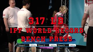 JENNIFER THOMPSON -  317 lb IPF WORLD RECORD BENCH PRESS