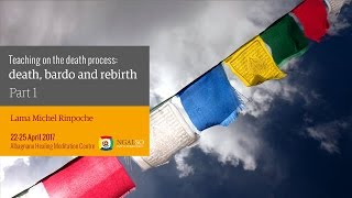 Teachings on the death process: death, bardo and rebirth (English – Italian) – 22/25 April 2017