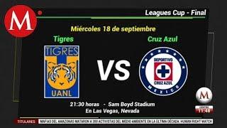 Tigres y Cruz Azul enfrentan la primera final de la Leagues Cup