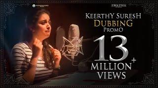 Keerthy Suresh Dubbing Promo - Mahanati thumbnail