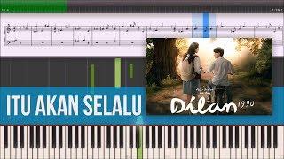 Gambar cover Itu Akan Selalu - OST Dilan 1990 (Instrumental Piano Tutorial)