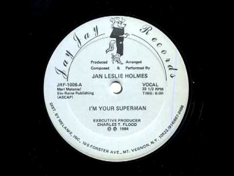 Jan Leslie Holmes -- I'm Your Superman