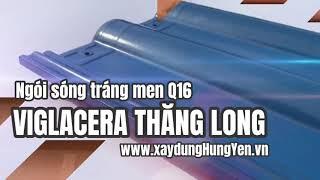 Ngói tráng men xanh nước biển Viglacera Thăng Long Q 16 | Phân phối bởi Cty Đức Thắng - Hưng Yên