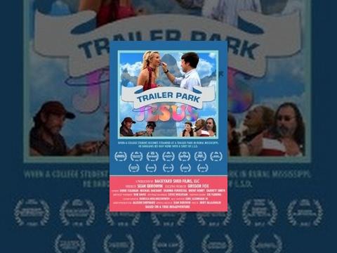 Trailer Park Jesus | Full Movie | Chicago Comedy Film Festival