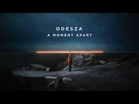 ODESZA - A Moment Apart Mp3