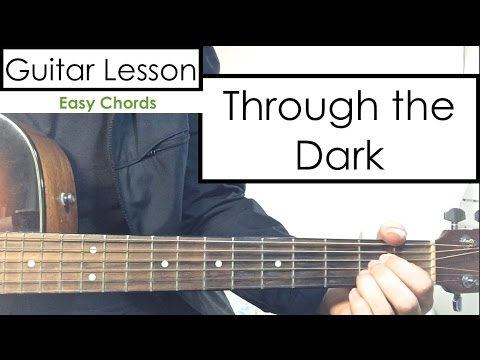 Through The Dark One Direction Guitar Tutorial Lesson Youtube