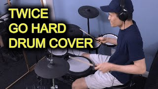 TWICE (트와이스) - GO HARD - Drum Cover (드럼커버) [1 minute version…