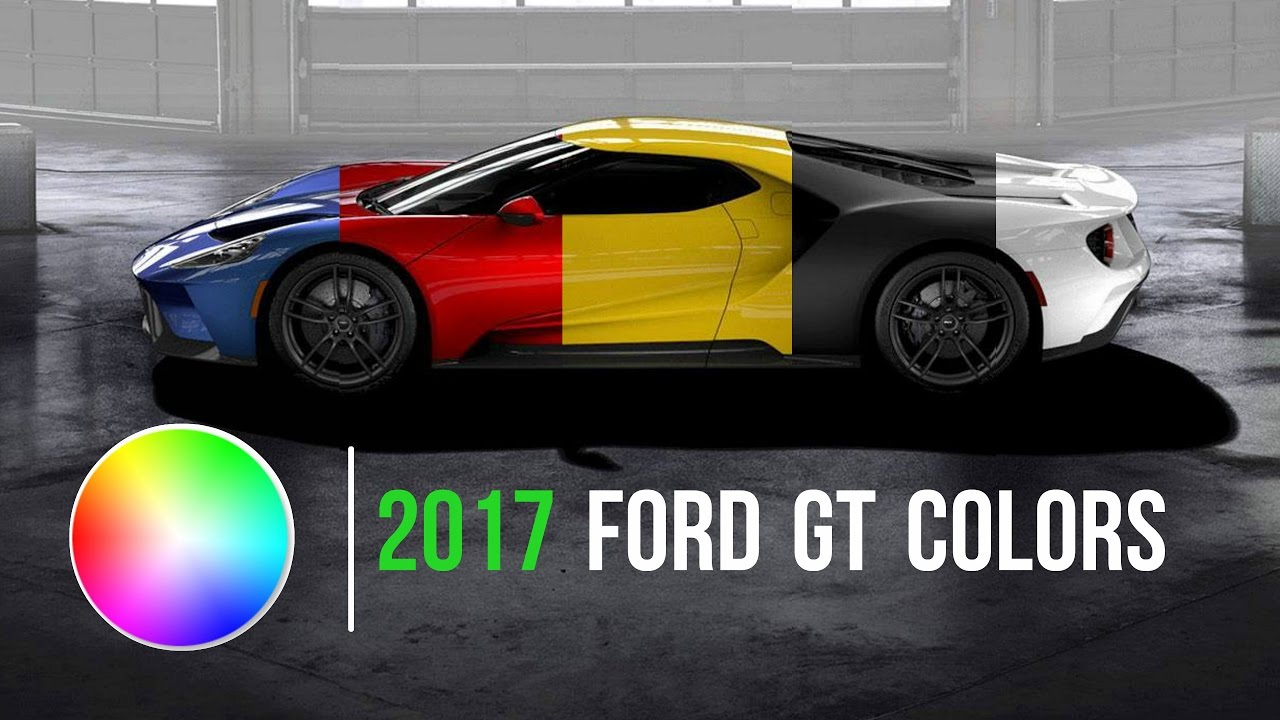 Ford Gt Colors Wheels Stripes Interior Options