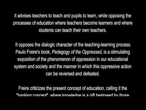 Banking Concept of Education - Paulo Freire (text with voice)