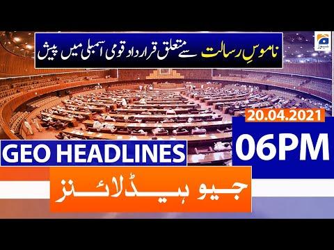Geo Headlines 06 PM | 20th April 2021