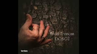 Erdal Erzincan - Yine Havalandı