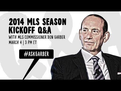 2014 MLS Season Kick Q&A w/ Commissioner Don Garber