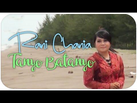 Rani Chania [Mini Album] Tanyo Batanyo (Gamad Minang)