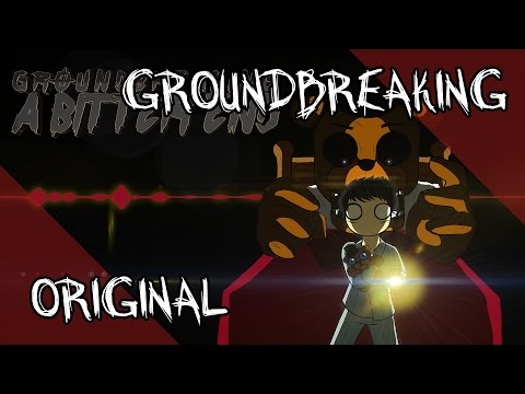 A Bitter End  Five Nights at Freddys Song  Groundbreaking