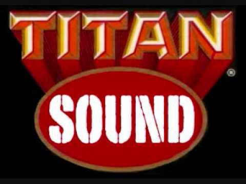 TITAN SOUND  Bam Bam riddim medley