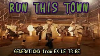 GENERATIONS from EXILE TRIBE / RUN THIS TOWN by 一伍