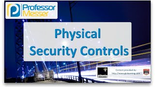 Physical Security Controls - CompTIA Network+ N10-006 - 3.4
