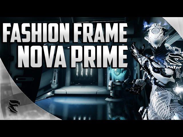 Warframe Nova Prime Fashion Frame Youtube You can help warframe wiki by expanding it. warframe nova prime fashion frame