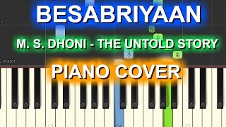Besabriyaan  Piano Cover|M. S. DHONI - THE UNTOLD STORY|Chords+Tutorial+lesson+instrumental|Armaan