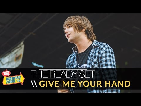 The Ready Set - Give Me Your Hand (Live 2014 Vans Warped Tour)