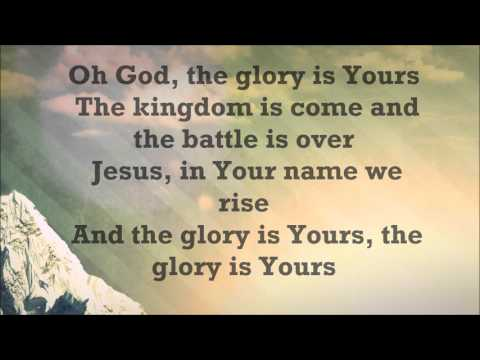 Glory is yours with lyrics by Elevation Worship