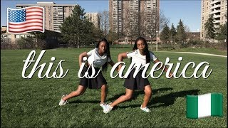 Childish Gambino - This Is America Dance Video Twin Version