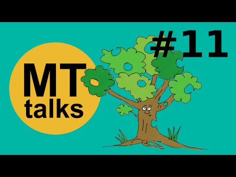 Dependency Trees in MT - Trees with gaps | MT talks #11