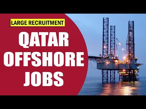QATAR OFFSHORE JOB | LARGE RECRUITMENT | OIL AND GAS JOBS QATAR