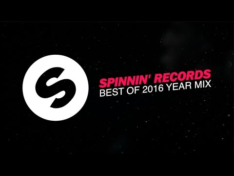 Spinnin&39; Records - Best Of  Year Mix
