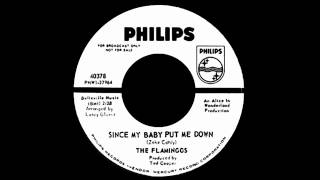 The Flamingos - Since My Baby Put Me Down