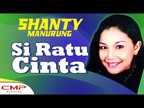 Shanty Manurung - Si Ratu Cinta