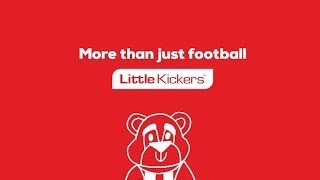 Little kickers: fun filled football for 18 months - 7 years