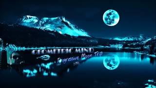 Geometric Mind -  Progressive Moon Trip ( Mix 2016)
