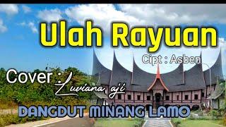 ULAH RAYUAN    DANGDUT MINANG LAMO    COVER BY LUVIANA AJI   