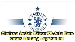 WOW! Bursa Transfer - Chelsea Sudah Tawar 70 Juta Euro untuk Bintang Topskor Serie A ini