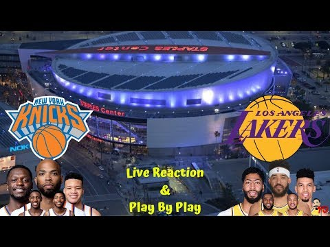 NBA Live Stream: New York Knicks Vs Los Angeles Lakers (Live Reaction & Play By Play)