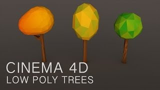 Cinema 4D Tutorial: Low Poly Trees