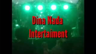 Dina Nada entertaiment