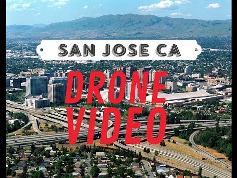 San Jose CA Drone Video